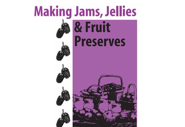 Making Jams, Jellies & Fruit Preserves