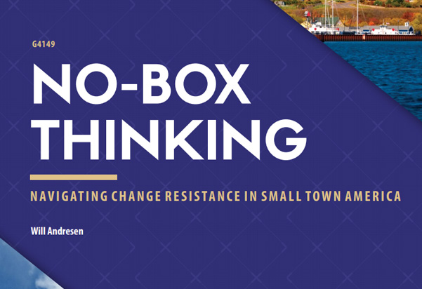 No-Box Thinking: navigating Change Resistance in Small Town America